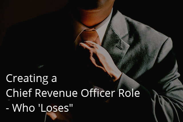 Creating-a-Chief-Revenue-Officer-Role-Who-Loses.png
