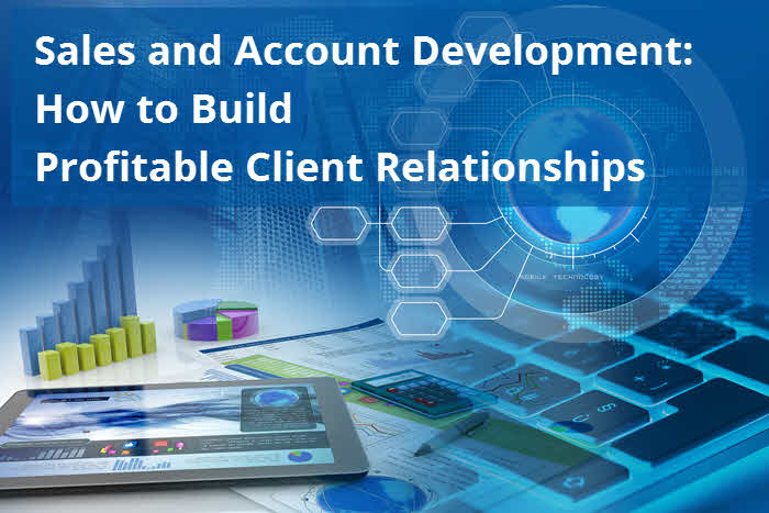 Sales-and-Account-Development-How-to-Build-Profitable-Client-Relationships.jpg